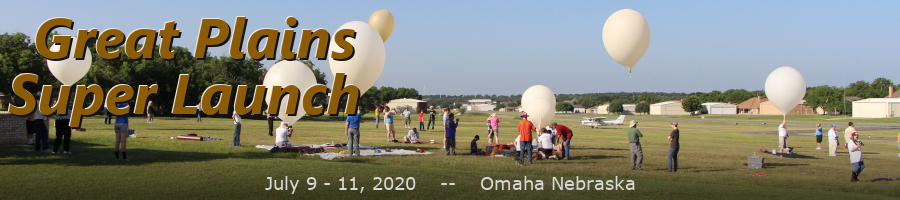 Great Plains Super Launch - Held in Omaha Nebraska - July 9-11, 2020